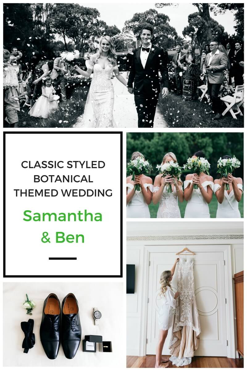 Classic Styled Botanical Themed Wedding - Samantha and Ben